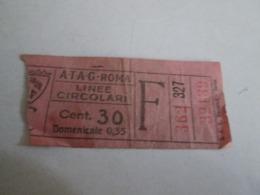 ATAG ROMA Linee Circolari Biglietto Da Centesimi 30 - Tram
