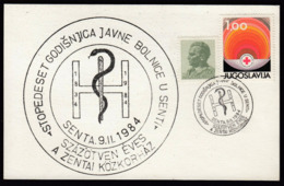 Yugoslavia Senta 1984 / 150 Years Of Public Hospital - Geneeskunde