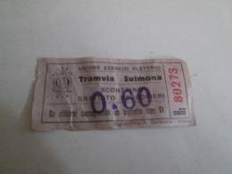 TRANVIA Di SULMONA Biglietto Da Centesimi 0,60 - Tranvías