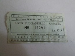 Autolinea D AGOSTINO -castel Morrone Biglietto BIVIO PUCCIANELLO-CASERTA Con Marche Da Bollo - Autobus