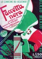 1935 FACCETTA NERA  LA CANZONE DEI LEGIONARI SPARTITO ORIGINALE DEL XX FASCISTA - Andere Sammlungen