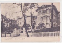 CPA -  ARCACHON - REGINA-PALACE-HOTEL - Arcachon