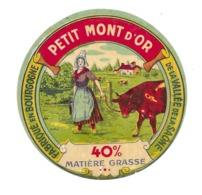 ETIQUETTE De FROMAGE. Petit MONT D'OR De La VALLEE De La SAONE Fabriqué En BOURGOGNE.. - Cheese