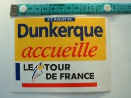 AUTOCOLLANT CYCLISME - DUNKERQUE ACCEUILLE LE TROUR DE FRANCE 95 - Aufkleber