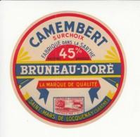 Etiquette De Fromage Camembert - Bruneau Doré - Sarthe. - Cheese