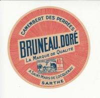 Etiquette De Fromage Camembert Des Perrées - Bruneau Doré - Sarthe. - Cheese