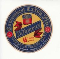 Etiquette De Fromage Camembert - Le Fameux - Haute Saône. - Cheese