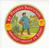 Etiquette De Fromage Camembert - Le Paysan Berrichon - Cher. - Cheese