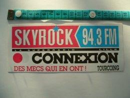 AUTOCOLLANT RADIO SKYROCK 94.3 FM LILLE - CONNEXION TOURCOING - Aufkleber