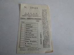 SAPUM Linea URBINO-PESARO Biglietto Del 1952 - Europa
