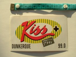 AUTOCOLLANT RADIO KISS + FM DUNKERQUE - Aufkleber