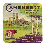 ETIQUETTE De FROMAGE. CAMEMBERT Fabriqué En POITOU..Laiterie De MONCONTOUR Du POITOU ( Vienne 86) - Cheese