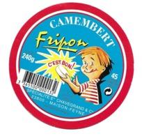 ETIQUETTE De FROMAGE Cartonné. CAMEMBERT..Fripon C'est Bon..Ets CHAVEGRAND & Cie à MAISON FEYNE ( Creuse 23) - Cheese