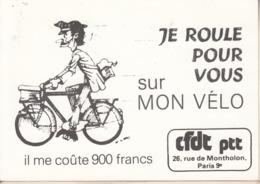 Je Roule Pour Vous Sur Mon Vélo (Facteur) ,il Me Cote 900 Francs - Ciclismo
