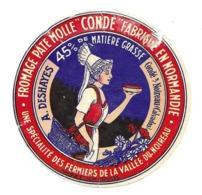 """ETIQUETTE De FROMAGE.. FROMAGE PATE MOLLE """"CONDE"""" Fabriqué En NORMANDIE..A. DESHAYES à CONDE Sur NOIREAU (Calvados) - Cheese"""