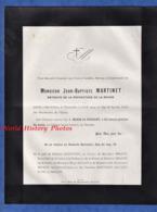 Document Ancien De 1914 - BAR LE DUC (Meuse) - Monsieur Jean Baptiste MARTINET Retraité De La Préfecture De La Meuse - Avvisi Di Necrologio