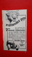 Pub La Vache Qui Rit,n'attendez Pas - Advertising