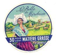 ETIQUETTE De FROMAGE..fabriqué En POITOU ( Vienne 86).. La Belle De Mirebeau - Cheese