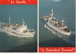 """85 - FROMENTINE - """"Le Président Durand"""" - Ile D'Yeu"""