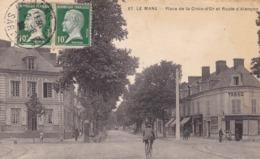 72. LE MANS. ANIMATION.PLACE DE LA CROIX D'OR ET ROUTE D'ALENÇON . ANNÉE 1923 + TEXTE - Le Mans