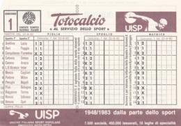 SCHEDINA TOTOCALCIO - CONCORSO 1 - COMITATO OLIMPICO NAZIONALE ITALIANO -  ANNO. 1982 - Vecchi Documenti
