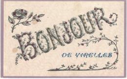 BONJOUR DE VIRELLES - Cachet De La Poste 1908 - Chimay