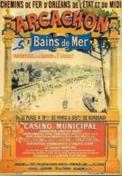 CPM -  Publicité - Chemin De Fer D'ORLÉANS De L'ETAT Et Du MIDI- ARCACHON Bains De MER ( E. PICHOT ) - Advertising