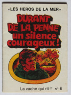 Mini BD La Vache Qui Rit Les Héros De La Mer Durant De La Peine Un Silence Courageux Bateau Vaillant Queen Elisabeth - Objets Publicitaires