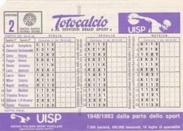 SCHEDINA TOTOCALCIO - CONCORSO 2 - COMITATO OLIMPICO NAZIONALE ITALIANO -  ANNO. 1982 - Vecchi Documenti