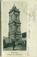 AFRICA - LIBYA - L'HORLOGE - TRIPOLI DE BARBARIE - 1900s (BG4813) - Libya