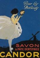 """CPM -  Publicité -SAVON & PÂTE DENTIFRICE  """"CANDOR"""" - Pour Les Délicats-  """" L'artiste L. Boutin"""". - Advertising"""