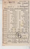 Biglietto Ticket  F.lli Collalti & I. Rossignoli Nettuno  Anzio Albano Con Marca Da Bollo - Europe