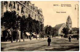 1256- Metz - Rue De L'Alsace - Elsässerstrasse. - Neuer Bahnhof. - Route D'Alsace. - Nouvelle Gare Ferroviaire. - Metz