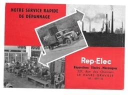 76/ SEINE MARITIME..Notre Service Rapide De Dépannage REP-ELEC Rue Des Chantiers à LE HAVRE-GRAVILLE - Le Havre