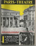 PARIS THEATRE N° 109 : La Machine à écrire, Pièce De Jean Cocteau - Theatre