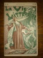 La Vie Littéraire N°29, Mardi 19 Juillet 1898/ Fayard Frères Editeurs - Magazines - Before 1900