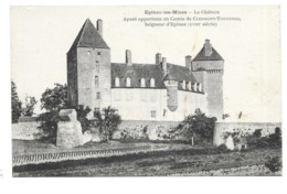 71/ SAONE Et LOIRE.. EPINAC Les MINES. Le Château. Ayant Appartenu Au Comte De Clermont-Tonnerre, Seigneur D'Epinac - Francia