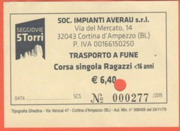 ITALIA - ITALY - ITALIE - 2019 - Cortina D'Ampezzo - Seggiovie 5 Torri - Trasporto A Fune - Corsa Singola Ragazzi - Used - Otros