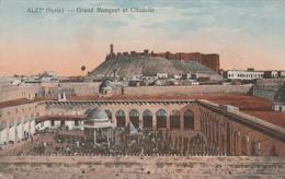 *** SYRIE *** ALEP  Grand Mosquét Et Citadelle - écrite TTB - Syria