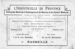 L'INDUSTRIELLE DE PROVENCE AMENAGEMENT DE NAVIRES... 7 RUE BONNEFOY MARSEILLE CARTE PUBLICITAIRE 8 X 12,5 Cm - Reclame