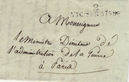 1807- Lettre De 2 / VIC-SUR-AISNE ( Aisne) 42 X 9 1/2 Noir  En Franchise Pour Le Ministre De La Guerre - Marcofilia (sobres)