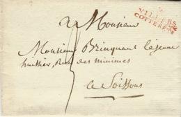 1816- Lettre De 2 / VILLERS / COTTERETS ( Aisne) 28 X12 Mm Rouge Taxe 3 D. Pour Soissons - Marcofilia (sobres)