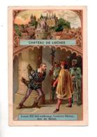 "36 - CHÂTEAU DE LOCHES . "" LOUIS XII FAIT ENFERMER LUDOVIC SFORZA, DUC DE MILAN "" . CHROMO - Réf. N°23062 - - History"