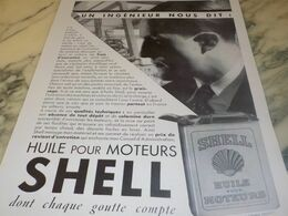 ANCIENNE PUBLICITE UN INGENIEUR DIT HUILE SHELL  1932 - Reclame