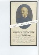 VADER RUMOLDUS = KAREL DUVAUCHEL ° MOLL ( MOL ) 1859 + BRUGGE BESTUURDER SCHOLEN BROEDERS VAN LIEFDE 1927 - Images Religieuses