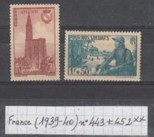 France (1939-40) Cathédrale De Strasbourg N° 443 ** + Pour Nos Soldats N° 452 ** à 20% De La Cote - France