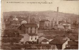 Mines, Mine : Saint-Etienne - (42) Loire - Compagnie Des Houillères De Saint-Etienne - Les Chantier Du Puits Verpilleux - Saint Etienne