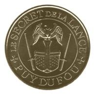 Monnaie De Paris , 2019 , Les Epesses , Puy Du Fou ,Le Secret De La Lance - Monnaie De Paris