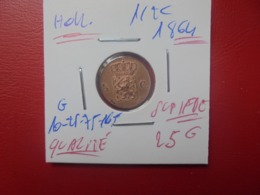 PAYS-BAS 1/2 CENT 1864 QUALITE SUPERBE/FDC ! (A.13) - [ 3] 1815-… : Regno Dei Paesi Bassi