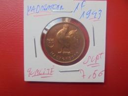 MADAGASCAR 1 FRANC 1943 QUALITE SUPERBE+++ (A.13) - Madagascar